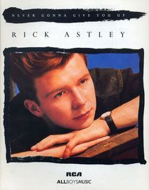 Never gonna give you up - Recorded by Rick Astley on RCA Records - For Piano and Voice with Guitar chord symbols