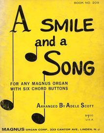 A Smile and A Song - For and Magnus Organ with Six Chord Buttons - Book No. 209