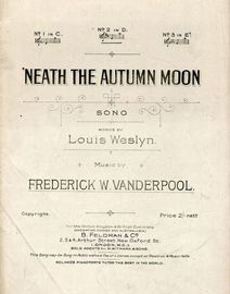 Neath the Autumn Moon - Song - In the key of D major for medium voice