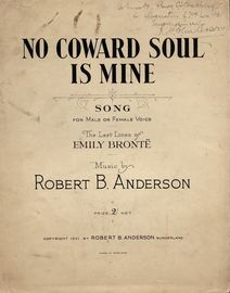 No Coward Soul is Mine - Song for Male or Female Voice in key of D flat major - On the last line of Emily Bronte