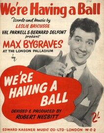 We're Having a Ball - Featuring Max Bygraves - From the Show