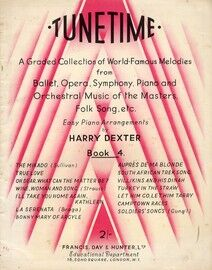 Tunetime Book 4 - A Graded Selection of World Famous Melodies - Easy piano arrangements by Harry Dexter