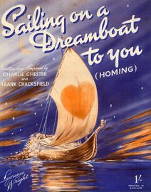 Sailing on a Dreamboat To You (Homing) - Song