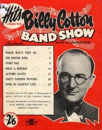 Hits From the Billy Cotton Band Show with Illustartions - Featuring Billy Cotton - Inc. Foreword and Photographs
