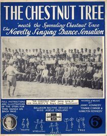 The Chestnut Tree - The novelty singing Dance sensation - With Full instructions & illustrations of the steps for this dance