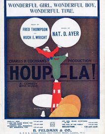 Wonderful Girl,Wonderful Boy,Wonderful Time - Duet - Sung by Ida Adams and Nat D. Ayer - From Charles B. Cochrans Musical Comedy Production Houp-la!