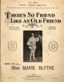 There's no Friend Like an Old Friend - With Tonic Sol-Fa - Featuring and Sung by Miss Marie Blythe
