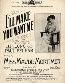Ill Make You Want Me - Song featuring Miss Maude Mortimer