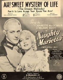 Ah Sweet Mystery of Life - In the Key of B Flat - Featuring Jeanette MacDonald & Nelson Eddy