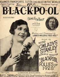 B-L-A-C-K-PO-OL - For Piano and Voice with Ukulele chord symbols - Sung by Miss Gwladys Stanley in the Julian Wylie production Blackpool Follies of 19