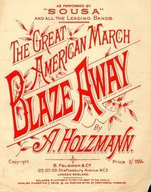 Blaze Away - Piano Solo as performed by Sousa -  The Great American March