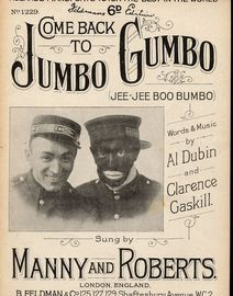 Come Back to Jumbo Gumbo (Jee-Jee Boo Bumbo) - Sung by Manny and Roberts - For Piano and Voice - Feldmans 6d edition No. 1229