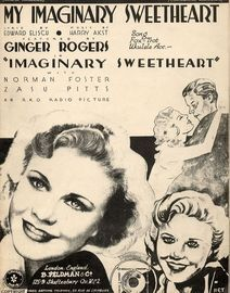 My imaginary Sweetheart, from the film starring Ginger Rogers