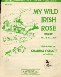 My Wild Irish Rose - Waltz Ballad