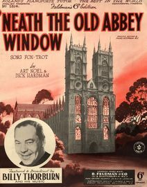Neath The Old Abbey Window - Song Fox trot - Featuring Billy Thorburn