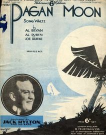 Pagan Moon - As performed by Jack Hylton, Derickson & Brown