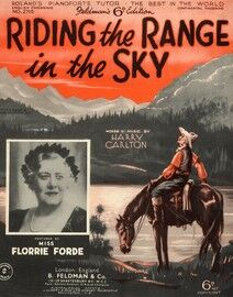 Riding The Range In The Sky - Featuring Miss Florrie Forde