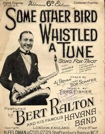 Some Other Bird Whistled a Tune - Song Fox Trot - With Piano & Ukulele accompaniment - Featuring Bert Ralton