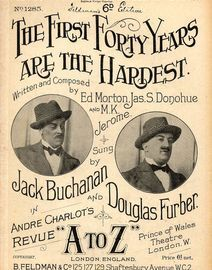The First Forty Years are the Hardest - Sung by Jack Buchanan and Douglas Furber in Andre Charlots Revue
