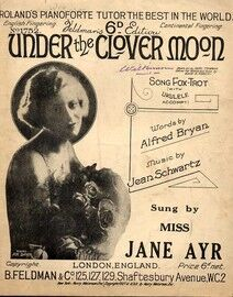 Under The Clover Moon - Song Fox Trot -  Featuring Miss Jane Ayr