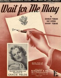 Wait for Me Mary - As performed by Gracie Fields