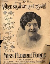 When Shall We Meet Again - As performed by Florrie Forde