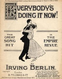 Everybody's Doing It Now! - The Great Song Hit from the Empire Revue - Sung with Enormous Success in John R. Huddlestone and John Tiller's Grand Balle