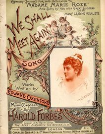We Shall Meet Again - Song Expressly Composed and Dedicated to Madame Marie Rose and Sung by Her with Great Success