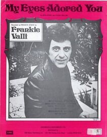 My Eyes Adored You - As performed by Frankie Valli