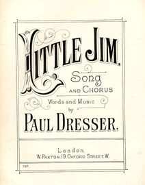 Little Jim - Song and Chorus - Paxton Edition No. 787