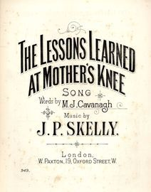 The Lessons Learned at Mothers Knee - Song and Chorus - Paxton Edition No. 949