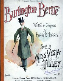 Burlington Bertie - Sung by Miss Vesta Tilley - For Voice and Piano