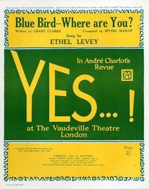 Blue Bird Where are You? - Sung by Ethel Levey in Andre Charlot's Revue