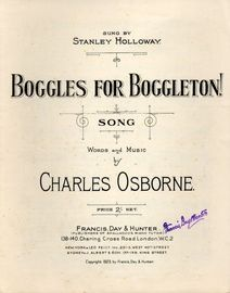 Boggles for Boggleton! - Song sung by Stanley Holloway - For Piano and Voice