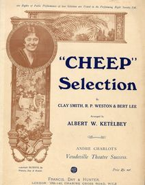 Cheep - Piano Selection from Andre Charlot's Vaudeville Theatre Success - With Violin, Flute and Clarinet, Picc. and Oboe ad libs