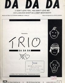 Da Da Da (I dont love you, you dont love me) (Ich lieb dich nicht du liebst mich nicht) - Recorded by Trio - For Piano and Voice with chord symbols