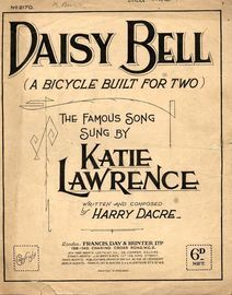 Daisy Bell  (A Bicycle Built for Two) - Song