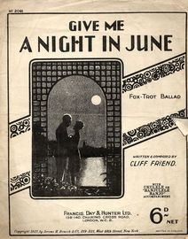 Give Me A Night In June - Fox Trot Ballad