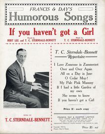 If you haven't got a Girl - Francis & Days Humorous Songs - AS sung by T. C. Sterndale Bennett