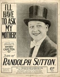 I'll have to ask my mother! - Sung by Randolph Sutton - For Piano and Voice with Ukulele chord symbols