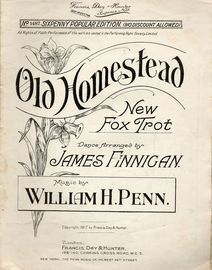 Old Homestead - New Fox Trot - Francis, Day & Hunter Sixpenny Popular Edition No. 1487