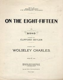 On the Eight-Fifteen - Song for Piano and Voice - Sung by Stanley Holloway in the Co optimists