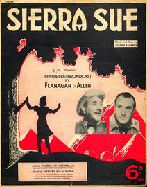 Sierra Sue - As performed by Flanagan and Allen
