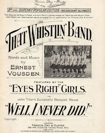That Whistlin' Band - Featured by the Eyes Right Girls in John Tiller's successful Blackpool Revue