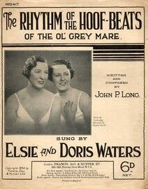 The Rhythm of the Hoof-Beats of the Ol' Grey Mare - Featuring Elsie and Doris Waters