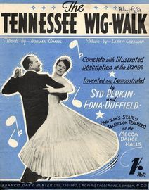 The Tennessee Wig Walk - Song - Complete with Illustrated Description of the Dance as invented by Syd Perkin & Edna Duffield