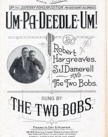 Um-Pa-Deedle-Um! - Francis, Day & Hunter Sixpenny Popular Edition No. 1790 - As sung by The Two Bobs