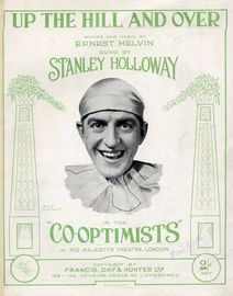 Up the Hill and Over - Sung by Stanley Holloway in The Co-Optimists at His Majesty's Theatre, London