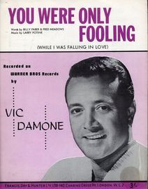 You Were Only Fooling (While I was falling in love) as performed by Vic Damone