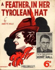 A Feather in Her Tyrolean Hat - The Two Leslies - Henry Hall